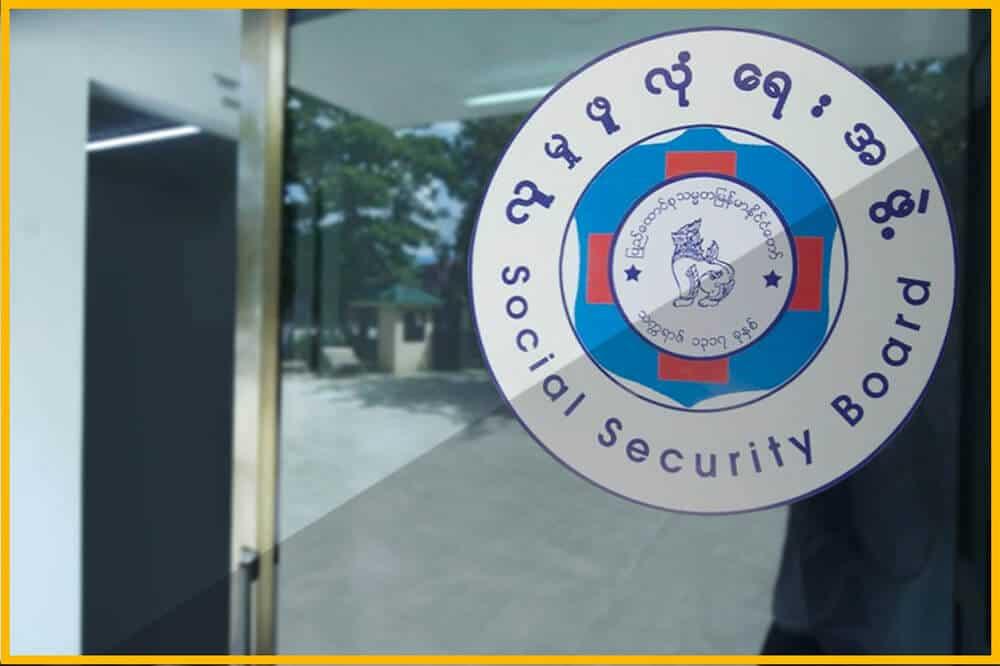 Social Security Board in Myanmar - Myanmar Payroll & Outsourcing